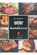 Weber LA BIBLE WEBER DU BARBECUE