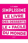 Hachette SIMPLISSIME DESSERTS